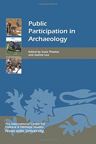 Public Participation in Archaeology (Heritage Matters)