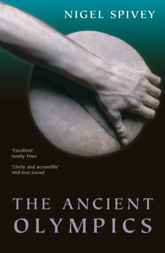 The Ancient Olympics (The Games Olympic Ancient)