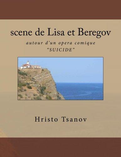 scene de Lisa et Beregov  [Tsanov, Dr Hristo Spasov] (Tapa Blanda)