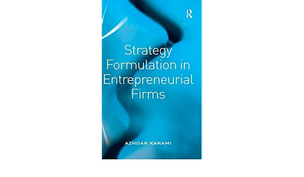 Table of contents for Strategy formulation in entrepreneurial firms / by Azhdar Karami.