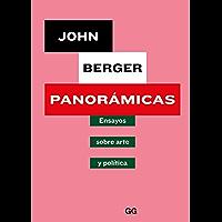 Panorámicas: Ensayos sobre arte y política (Spanish Edition)
