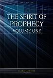 The Spirit of Prophecy Volume 1