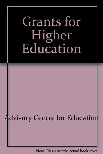 Grants for Higher Education