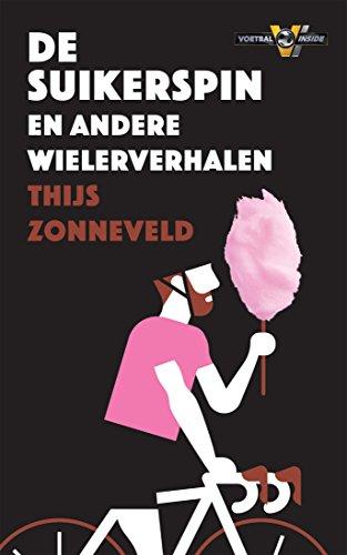 Download PDF De Suikerspin - en andere wielerverhalen