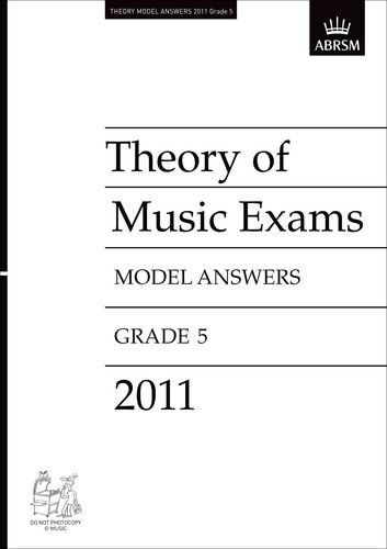 Read Online Theory Music Exam Model Answers 2011 Gr5 (Theory of Music Exam Papers & Answers (ABRSM)) ebook