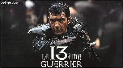 GUERRIER TÉLÉCHARGER GRATUIT FILM LE 13EME