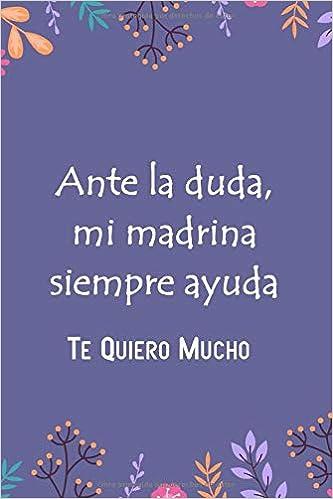 Libreta Rayada: Libreta Con Frase - Madrina Gifts, Madrina ...