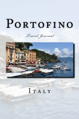 Portofino Media (Portofino Italy Travel Journal: Travel Journal with 150 lined pages)