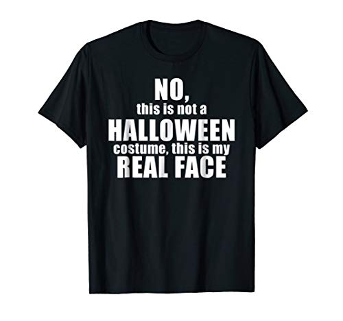 This Is Not My Halloween Costume Funny Creative -