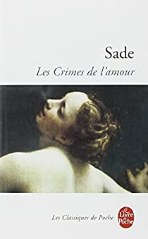 Les Crimes de l'amour par Sade