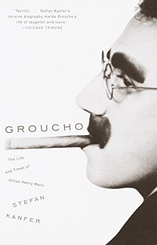 (Groucho: The Life and Times of Julius Henry Marx )
