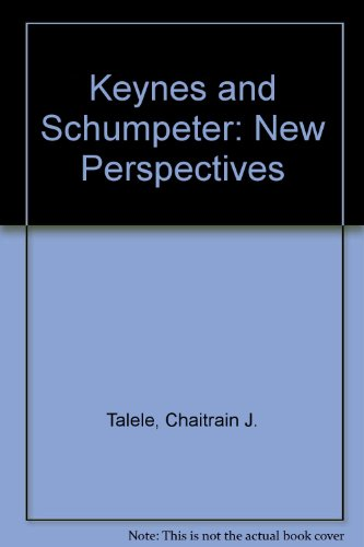 Keynes Solution (Keynes and Schumpeter: New Perspectives)