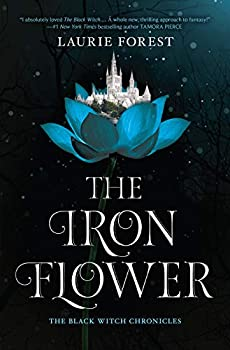 The Iron Flower by Laurie Forest science fiction and fantasy book and audiobook reviews