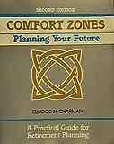 Comfort Zones, Elwood N. Chapman, 0931961734