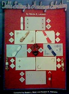 Table Settings in Hardanger Embroidery (Compiled by Susan L. Meier and Rosalyn K. Watnemo)