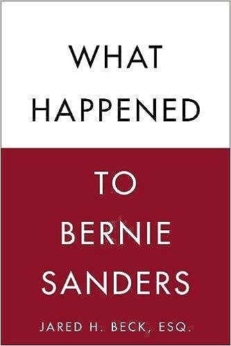 What Happened to Bernie Sanders Jared H Beck Esq 9781510736696