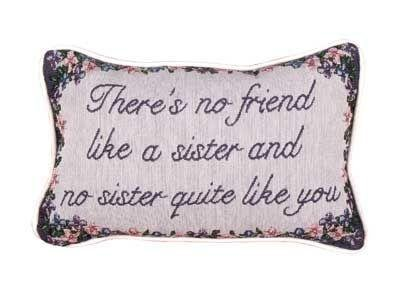 Throw Pillow Sister (No Friend Like a Sister Tapestry Toss Pillow USA Made SKU: P80-SIS)