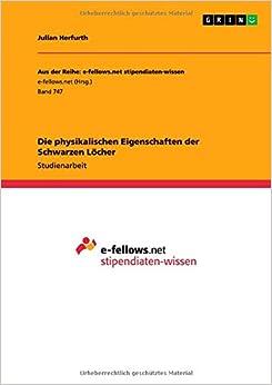 Book Die physikalischen Eigenschaften der Schwarzen Löcher