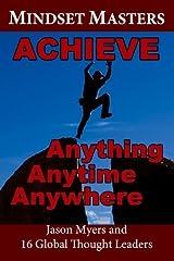 Mindset Masters: Achieve Anything, Anytime, Anywhere by Debra Elderkin (2013-02-13) Mass Market Paperback
