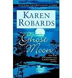 Ghost Moon, Karen Robards, 0783891148