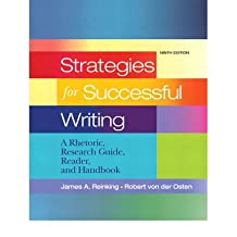 [(Strategies for Successful Writing: A Rhetoric, Research Guide, Reader and Handbook)] [Author: James A. Reinking] published on (January, 2010)