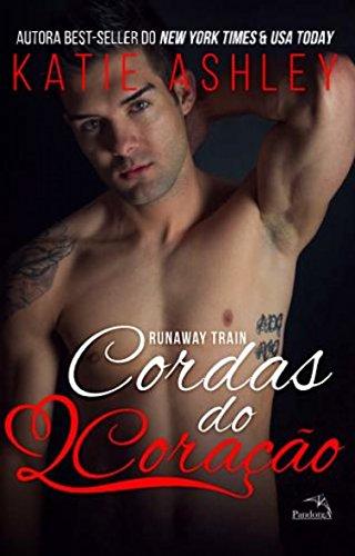 Cordas do coração (Runaway train 3)