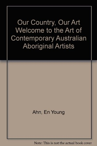 our-country-our-art-welcome-to-the-art-of-contemporary-australian-aboriginal-artists