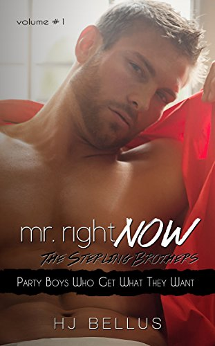 Mr Right Now Vol 1 Party Boys Who Get What They Want Kindle