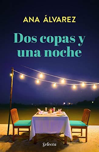 Dos copas y una noche (Dos más dos 1) (Spanish Edition)