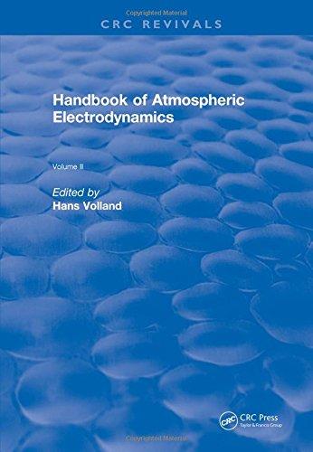 Handbook of Atmospheric Electrodynamics (1995): Volume II (CRC Press Revivals)
