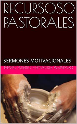 Recursoso Pastorales Sermones Motivacionales Recursos