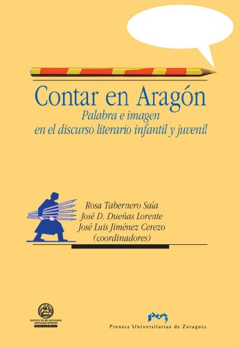 Amazon.com: Contar en Aragón. Palabra e imagen en el ...
