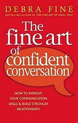 Fine Art of Confident Conversation