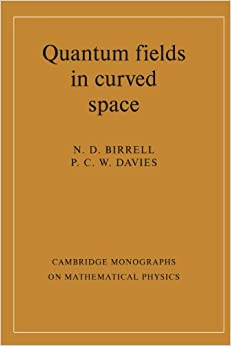 Donde Descargar Libros Gratis Quantum Fields In Curved Space Paperback PDF PDF Online