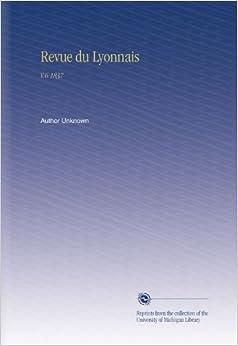 Revue du Lyonnais: V.6 1837