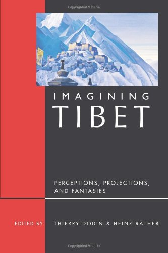 Imagining Tibet: Perceptions, Projections, and Fantasies (Imagining India)