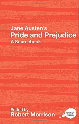 Jane Austen's Pride And Prejudice  ROUTLEDGE GUIDES TO LITERATURE