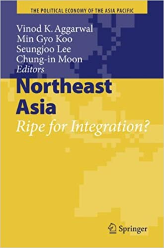 Book Northeast Asia: Ripe for Integration? (The Political Economy of the Asia Pacific)