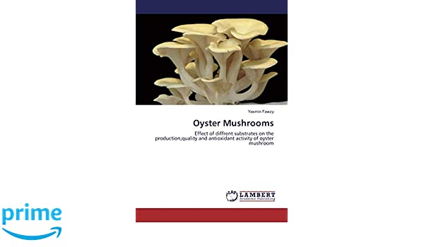 Oyster Mushrooms: Effect of diffrent substrates on the