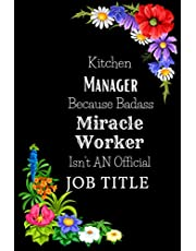 Kitchen Manager Gifts: Kitchen Manager Gifts For Men or Women - Lined Notebook Journal Unique Cover Design, Gag Gift for Kitchen Manager. Appreciation, Farewell, Thank You Gifts. (Journal to Write in Boss, Coworkers, Friends, Stuff, Colleague)