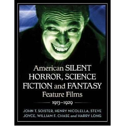 Download [(American Silent Horror, Science Fiction and Fantasy Feature Films, 1913-1929 )] [Author: John T. Soister] [Jul-2012] pdf epub