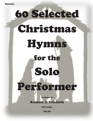 60 Selected Christmas Hymns for the Solo Performer-bassoon version