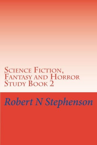 Science Fiction, Fantasy and Horror Study Book 2 (Volume 2)