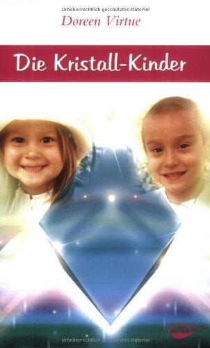 Die Kristall-Kinder Taschenbuch – Juli 2005 Doreen Virtue KOHA-Verlag GmbH 393686215X MAK_MNT_9783936862157