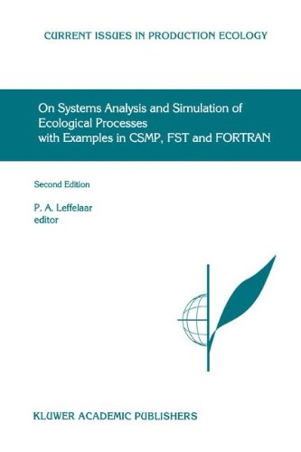 On Systems Analysis and Simulation of Ecological Processes with Examples in CSMP, FST and FORTRAN