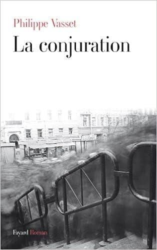 Philippe Vasset - La conjuration sur Bookys