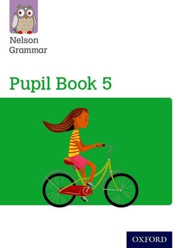 Nelson Grammar Pupil Book 5 Year 5/P6