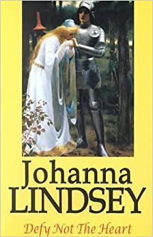 Defy Not the Heart by Johanna Lindsey (2000-08-03)