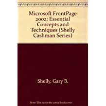Microsoft FrontPage 2002: Essential Concepts and T