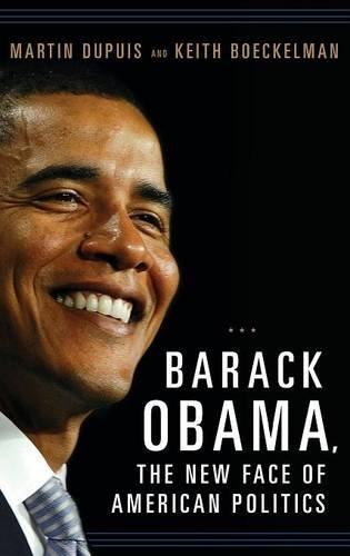 Barack Obama The New Face of American Politics